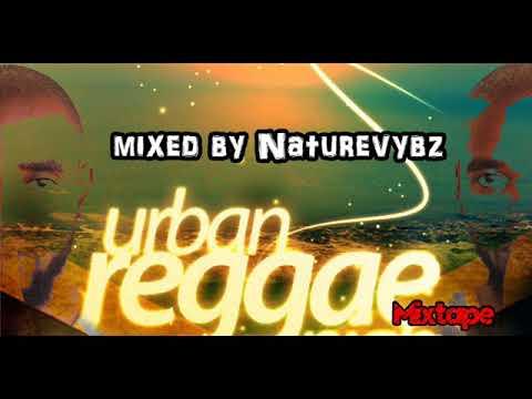 Reggae Mixtape By NatureVybz