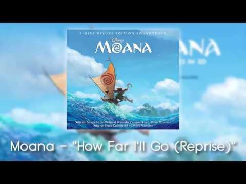 Moana - How Far I'll Go (Reprise)
