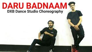 Daru Badnaam | Kamal Kahlon & Param Singh  | Dance Choreography | DXB Dance Studio
