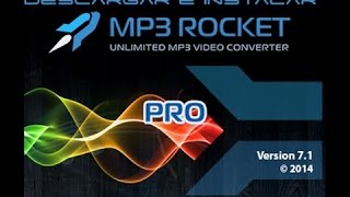 How to download MP3ROCKET PRO ( *320 kb/s* )  for FREE! 100%WORKING ! easy steps! :D