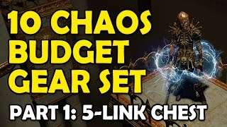 Path of Exile: Build a 10c Budget Gear Set Pt.1 - A Cheap 5 Link Chest (Trading + Crafting Guide)