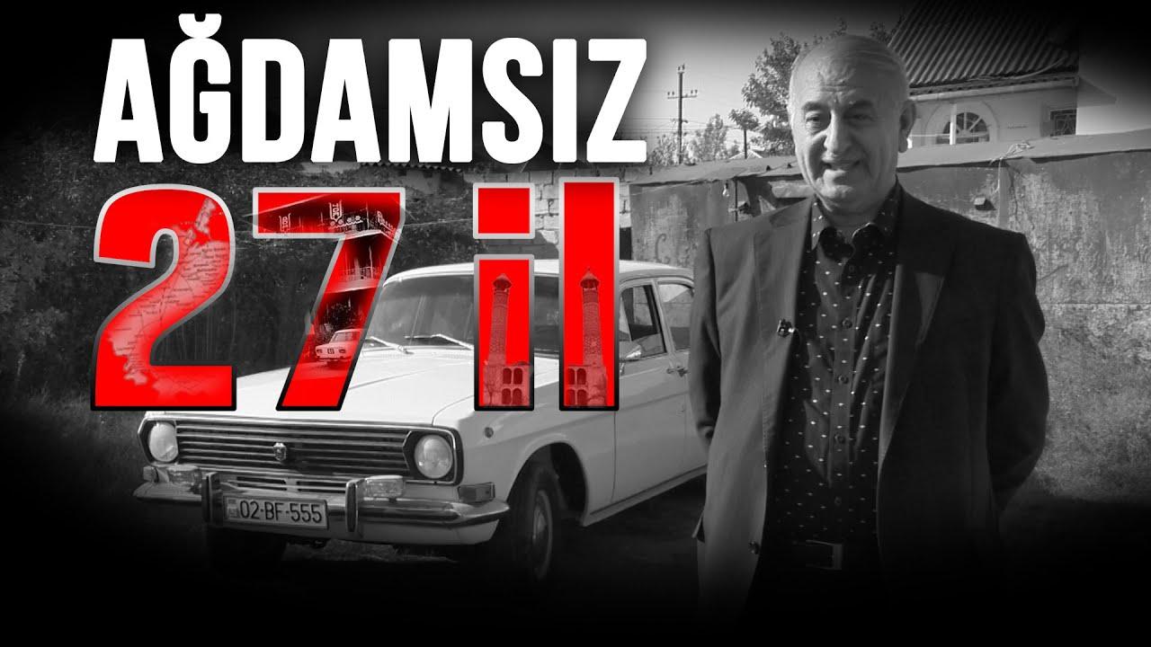 Ağdamsız 27 il - Xüsusi Reportaj