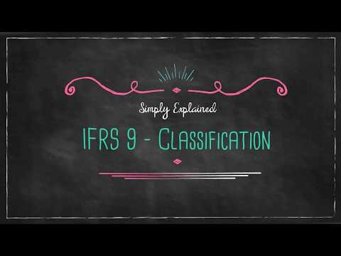 How is classification done in IFRS 9