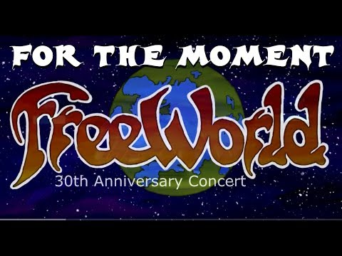 FreeWorld Live - FOR THE MOMENT