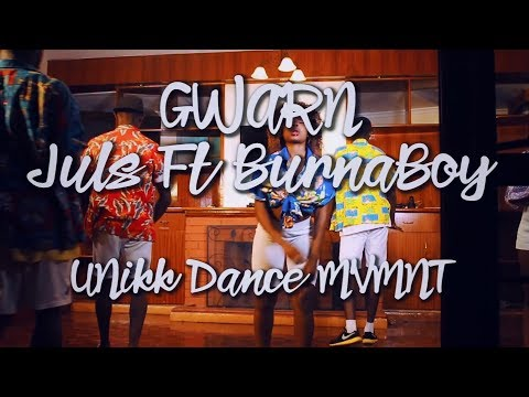 Juls - Gwarn featuring Burna Boy (Official Dance Video) | UNikk Dance Movement | @unikkdance254