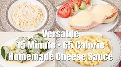 15 Minute • 65 Calorie Cheese Sauce (Home Cooking 101) DiTuro Productions