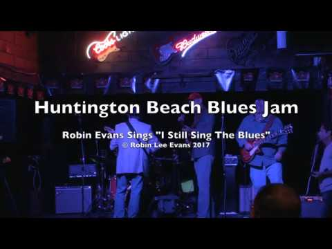 Huntington Beach Blues Jam 5-24-17 Featuring Robin Lee Evans