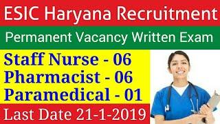 ESIC Haryana Staff Nurse Vacancy esic staff nurse, paramedical & pharmacist vacancy haryana Part 5