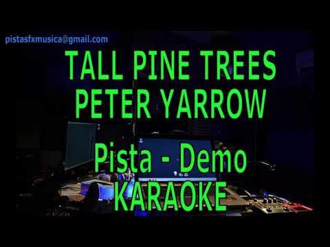 Karaoke Tall pine trees - Pista Demo