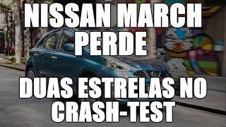 Nissan March perde duas estrelas no crash-test