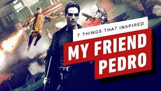 7 Things That Inspired My Friend Pedro