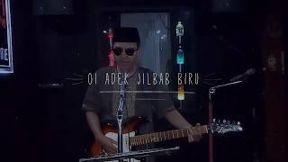adik jilbab biru ( cover by dang jr)