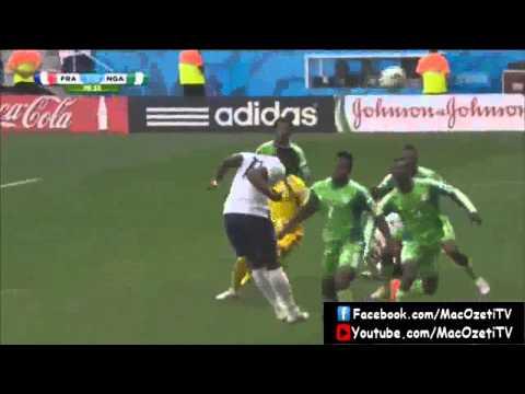 Fransa - Nijerya Özet Ve Goller HD Highligts France Nigeria World Cup 2014