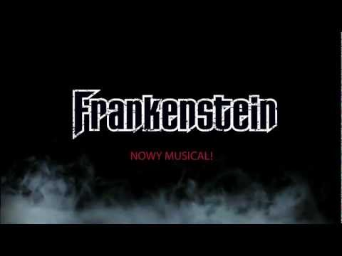 FRANKENSTEIN - Trailer - Teatr Muzyczny Capitol We Wrocławiu - Kościelniak Kiljan Studniak
