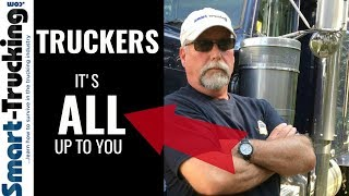 Truckers -- Tell Yourself This EVERY Time You Start Your Truck