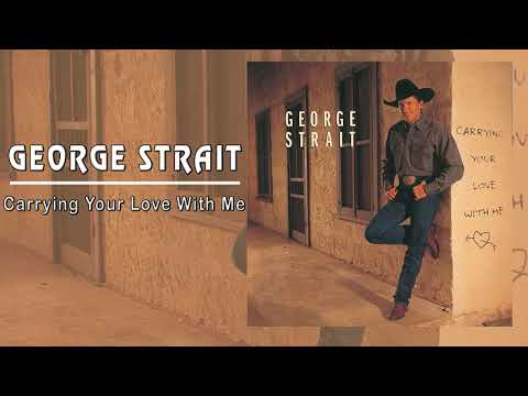 Carrying Your Love With Me (CD Deluxe Edition) - George Strait