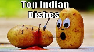 29 Famous Foods of Different States of India ! List of Top Indian Dishes