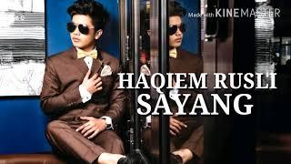 Download lagu Haqiem Rusli Sayang MP3