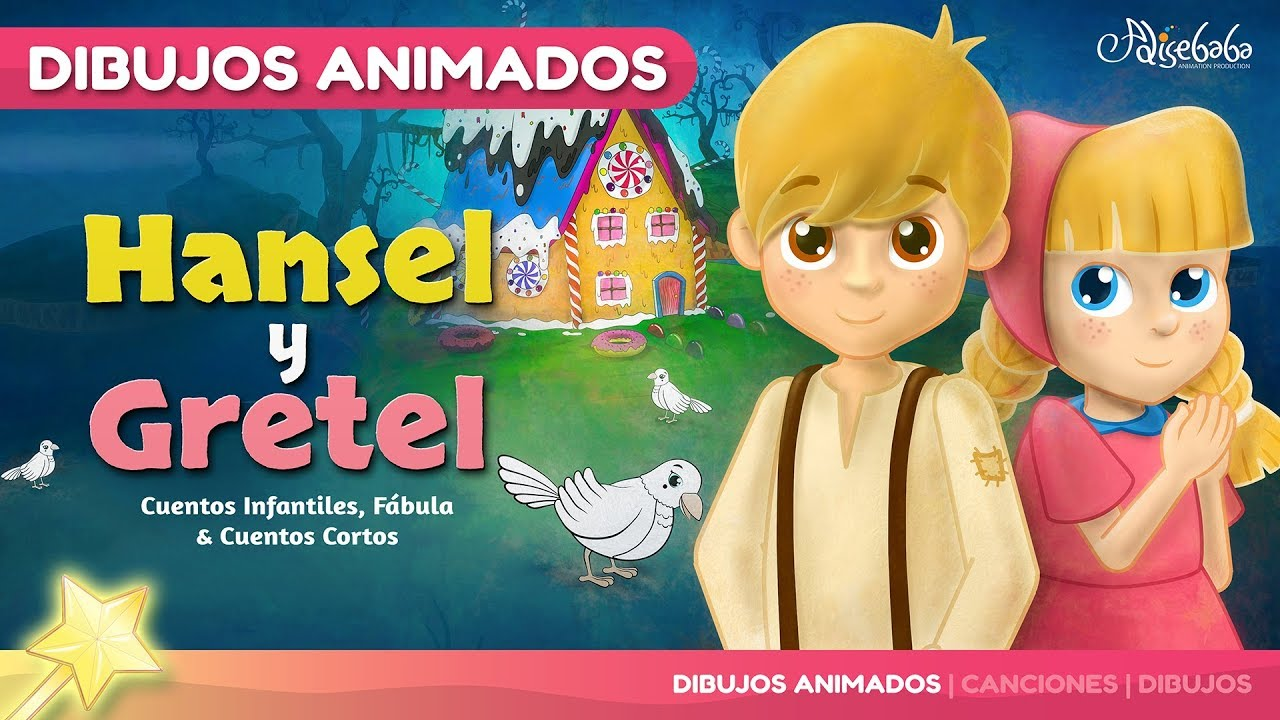 3bd408cef Hansel y Gretel - canciones y cuentos infantiles en Español