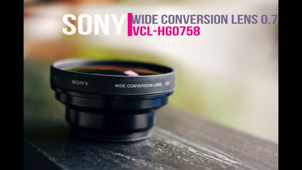 sony wide conversion lens x0 7 vcl