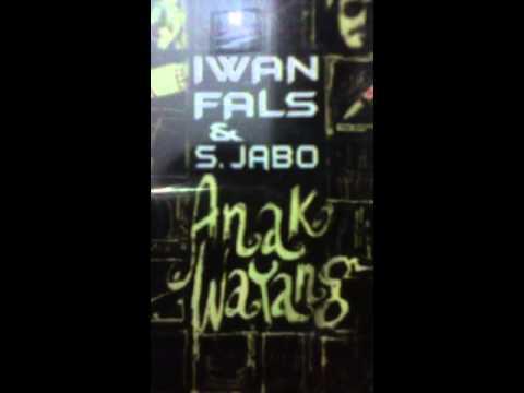 Iwan  FaLs  -  ANAK  WAYANG