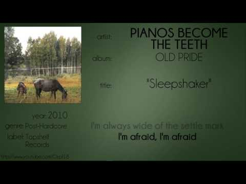 Pianos Become the Teeth - Sleepshaker (synced lyrics)