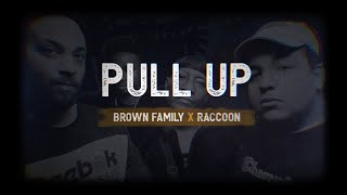 Brown Family & Raccoon - Pull Up // Vidéoclip