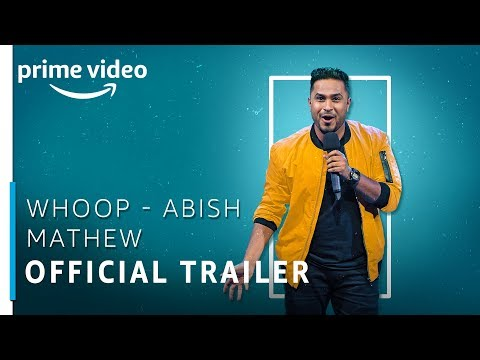 Whoop | Abish Mathew | Official Trailer | Stream Now | Stand Up Comedy Special | Amazon Prime Video