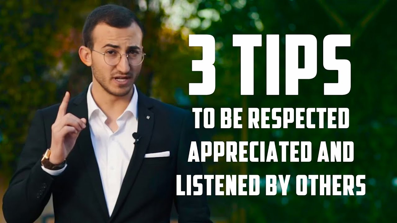 3 Tips to be respected, appreciated and listened by others | Yuval Teren