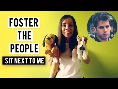 FOSTER THE PEOPLE - SIT NEXT TO ME - COVER (with plush puppy and kitten)