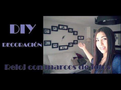 DIY: Decoración RELOJ DE PARED CON MARCOS DE FOTOS en 10 pasos - YouTube