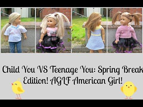 Child You VS Teenage You: Spring Break Edition! AGLF American Girl!