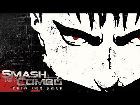 SMASH HIT COMBO - Dead and Gone (Lyrics Video)