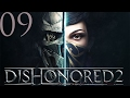 Dishonored 2  Corvo High Chaos    Mastication   9