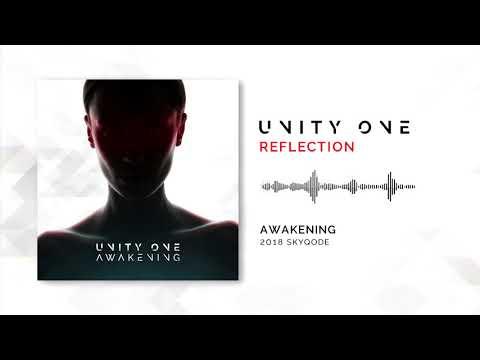 Unity One - Reflection (2018)