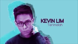 Kevin Lim - Terimalah (Official Audio)