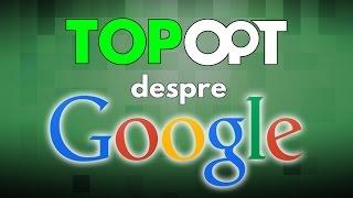 Ce nu stiai despre Google (si ce stie Google despre tine)