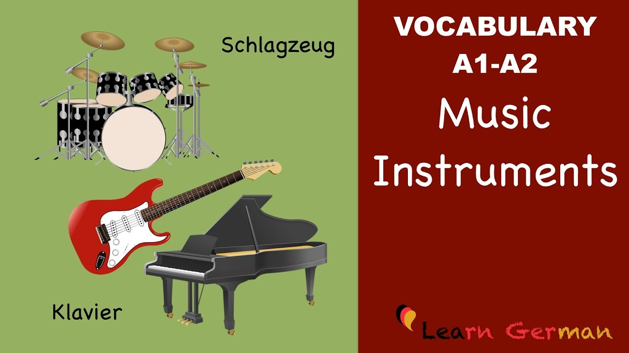 learn german vocabulary - musical instruments in german - youtube