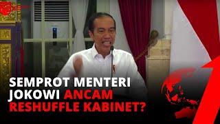 Jokowi Marah! Ancam Reshuffle? | Tvone