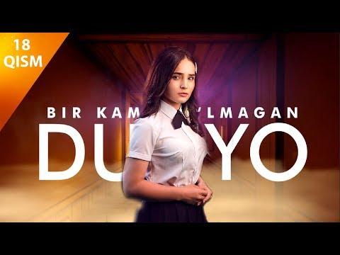 Bir kami to'lmagan dunyo (o'zbek serial)   Бир ками тўлмаган дунё (узбек сериал) 18-qism