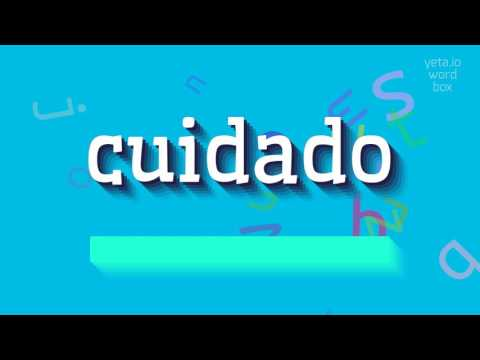 "How to say ""cuidado""! (High Quality Voices)"