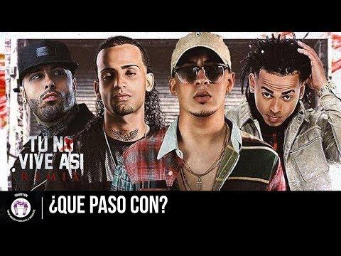 ¿Que Paso Con? Tu No Vive Asi (Remix) - Bad Bunny, Arcangel, Ozuna, Nicky Jam