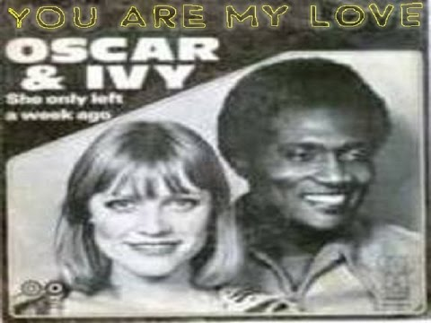 Oscar Harris & Ivy — You Are My Love