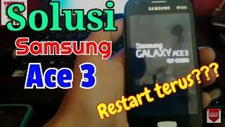 Cara Perbaiki Samsung Ace 3 Restart terus