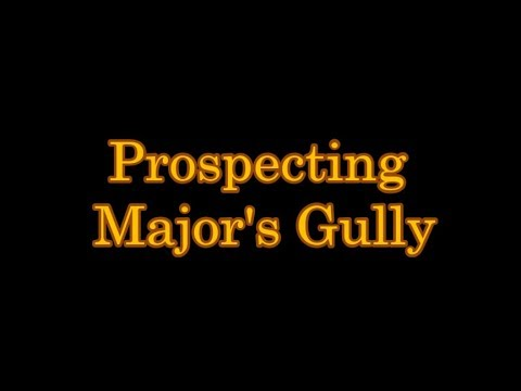 Prospecting Major's Gully