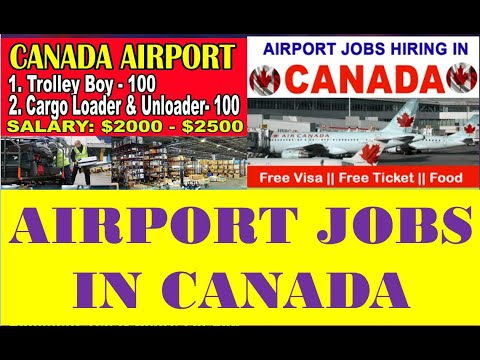 AIRPORT JOBS IN CANADA | CANADA AIRPORT JOBS FOR INDIAN