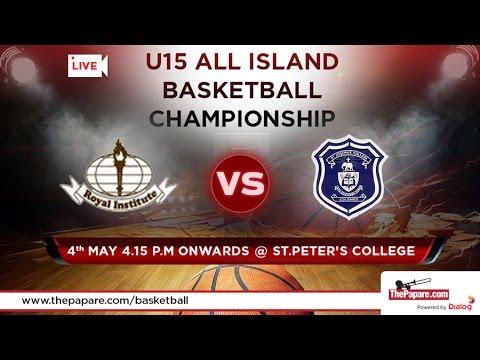 Royal Institute v St.Joseph's College - U15 All Island Basketball Championship - Finals