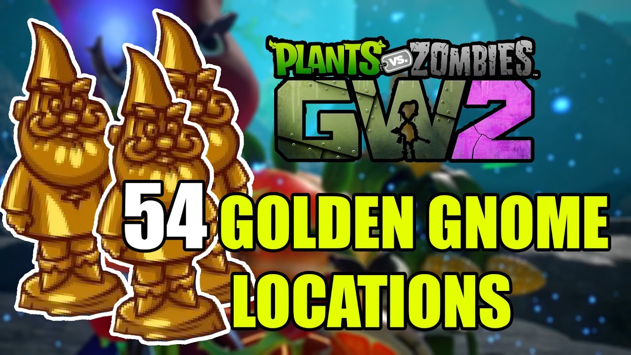 Plants Vs Zombies Garden Warfare 2 54 Golden Gnome Locations Youtube