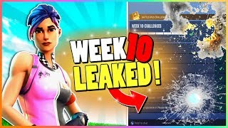WEEK 10 CHALLENGES LEAKED! | Early Guide! | Fortnite Battle Royale