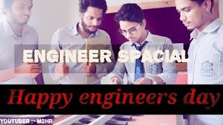 LIFE OF ENGINEERS | HAPPY ENGINEERS DAY | M2HR |